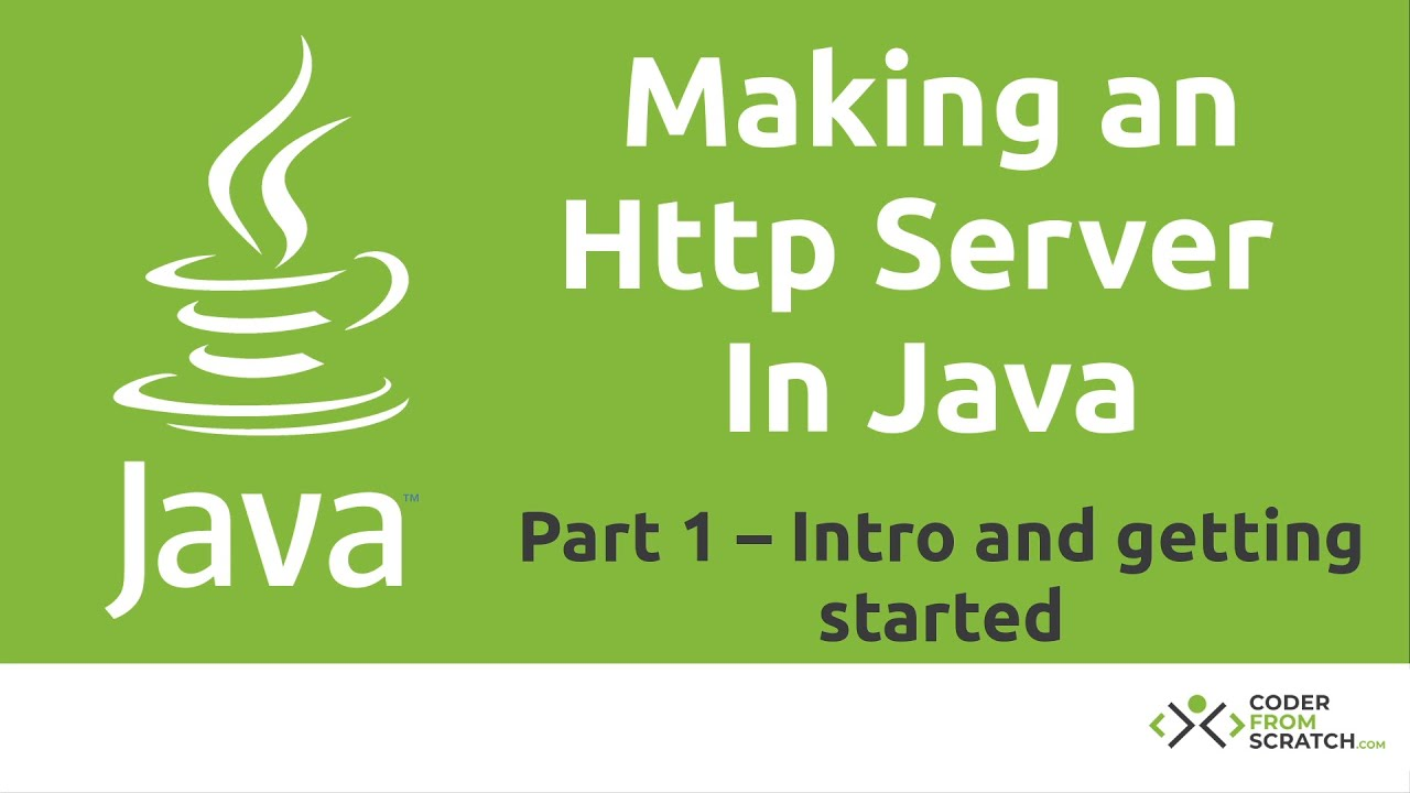 Make a Simple HTTP Server in Java – Java Tutorial – Part 1: Setup and overview
