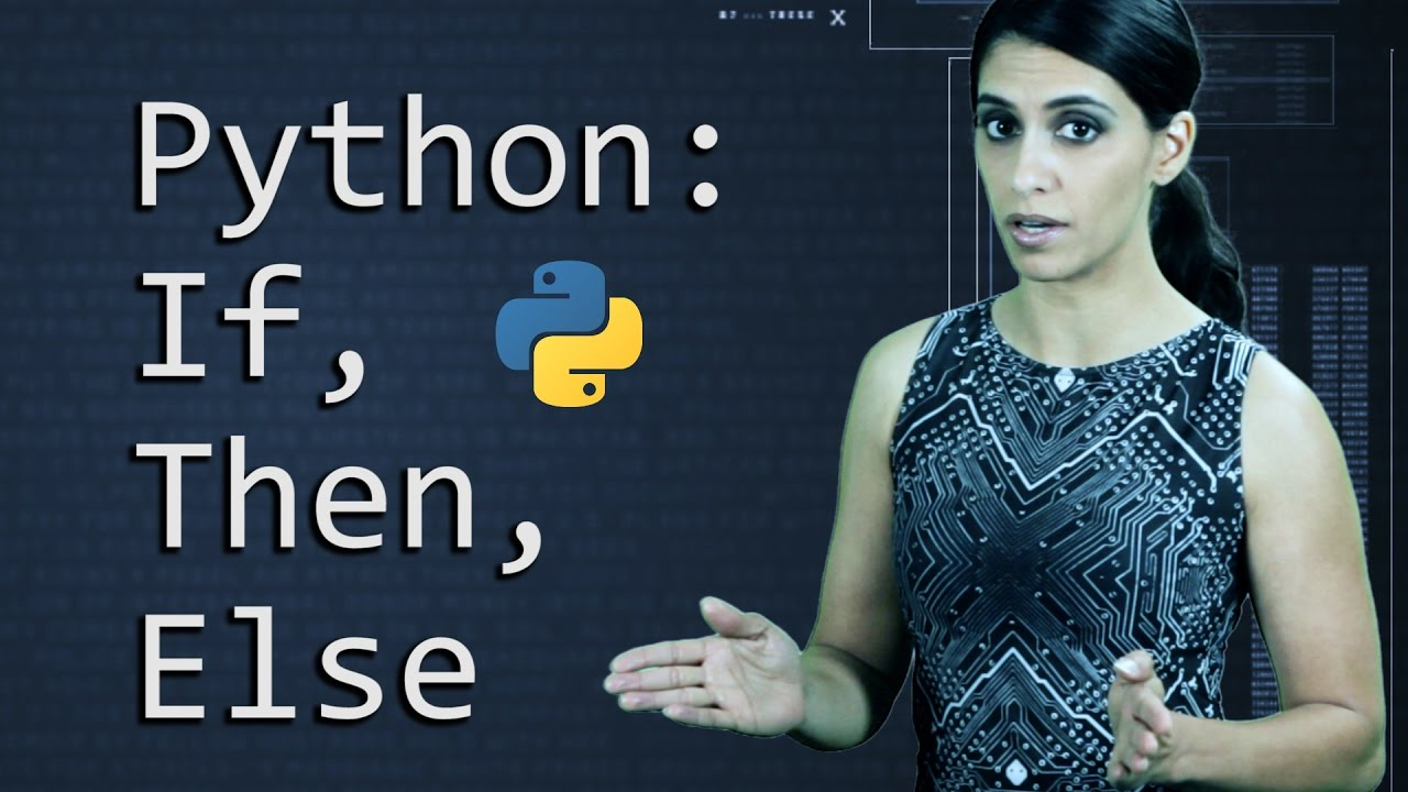 If, Then, Else in Python  ||  Python Tutorial  ||  Learn Python Programming