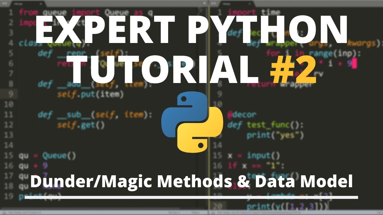 Expert Python Tutorial #2 – Dunder/Magic Methods & The Python Data Model