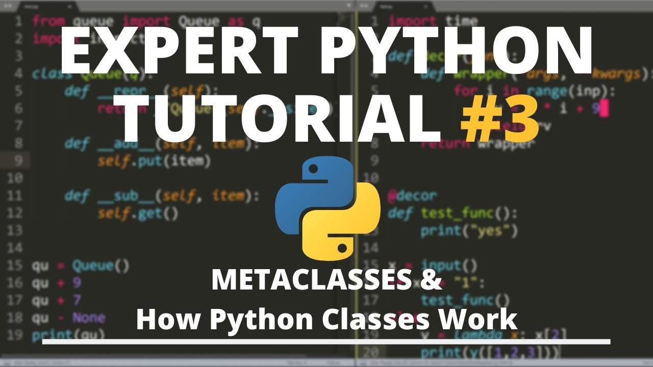 Expert Python Tutorial #3 – Metaclasses & How Classes Really Work