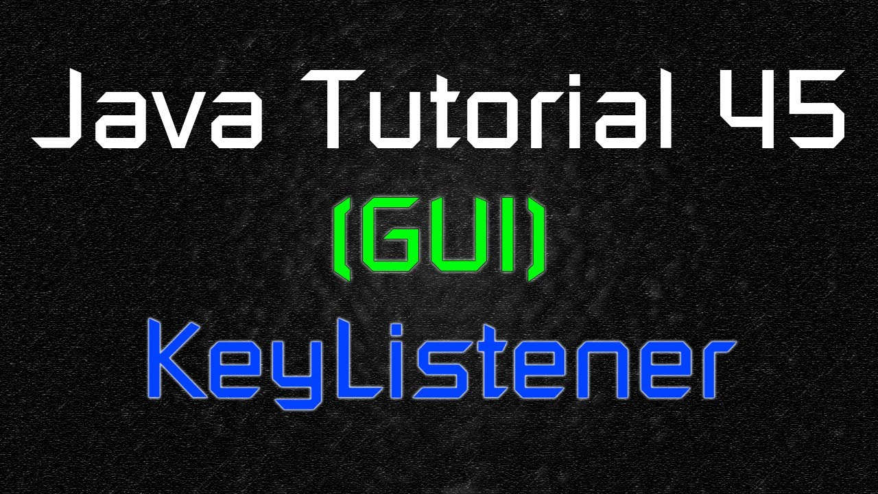 Java Tutorial 45 (GUI) – Moving Object with Keyboard Inputs (KeyListener)