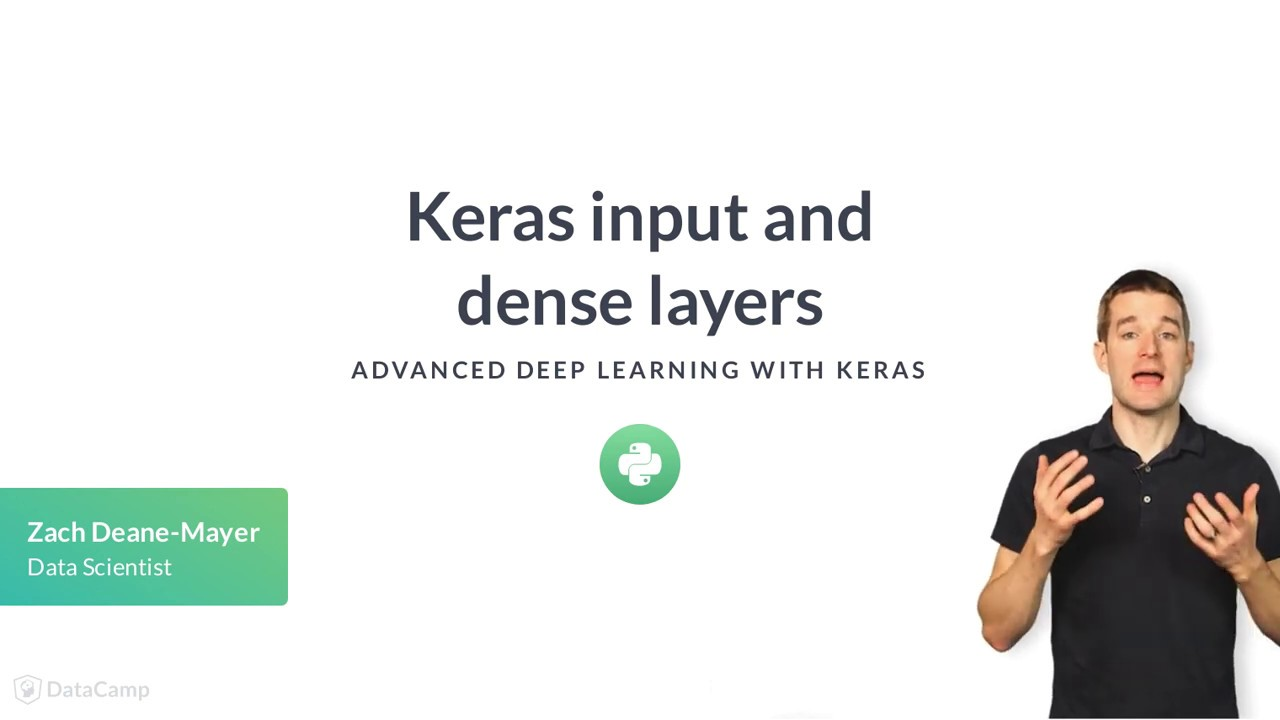 Python Tutorial: Keras input and dense layers