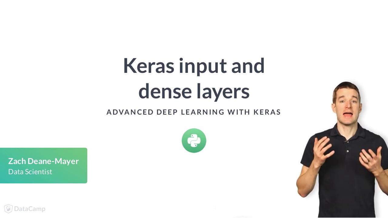 Python Tutorial: Keras input and dense layers