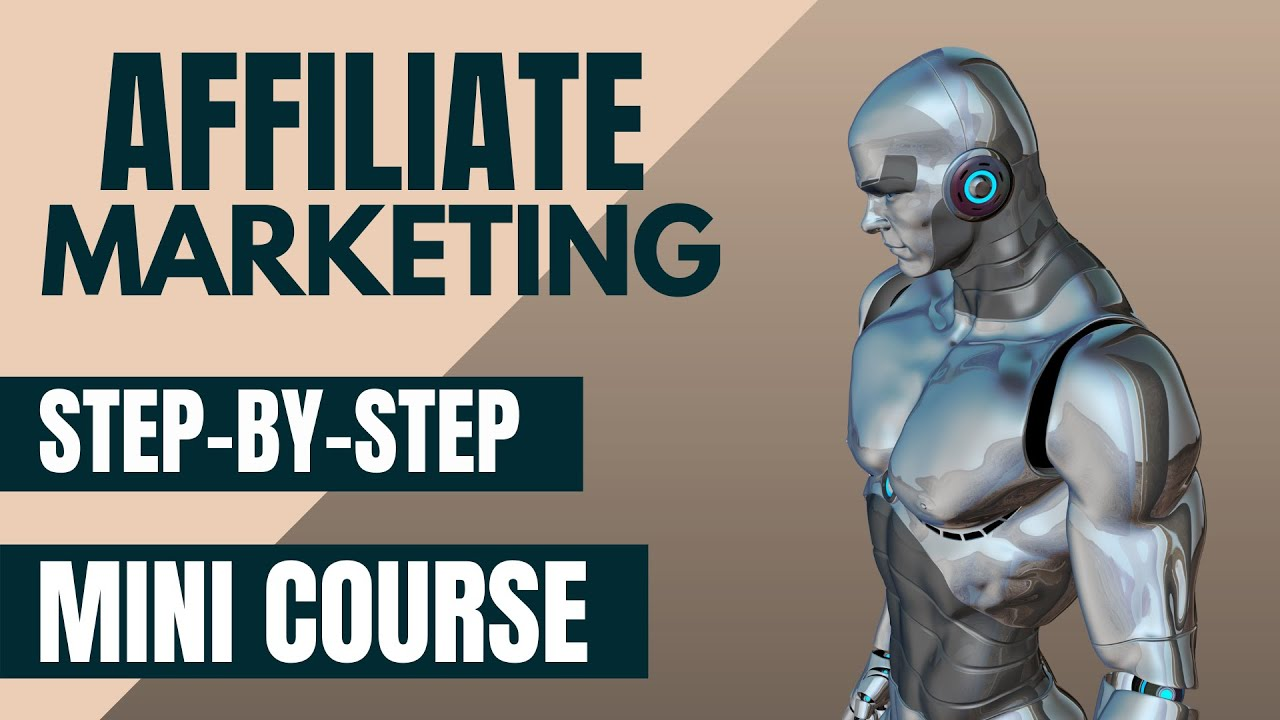 Easiest Way To Make Money Online – Affiliate Marketing Mini Course