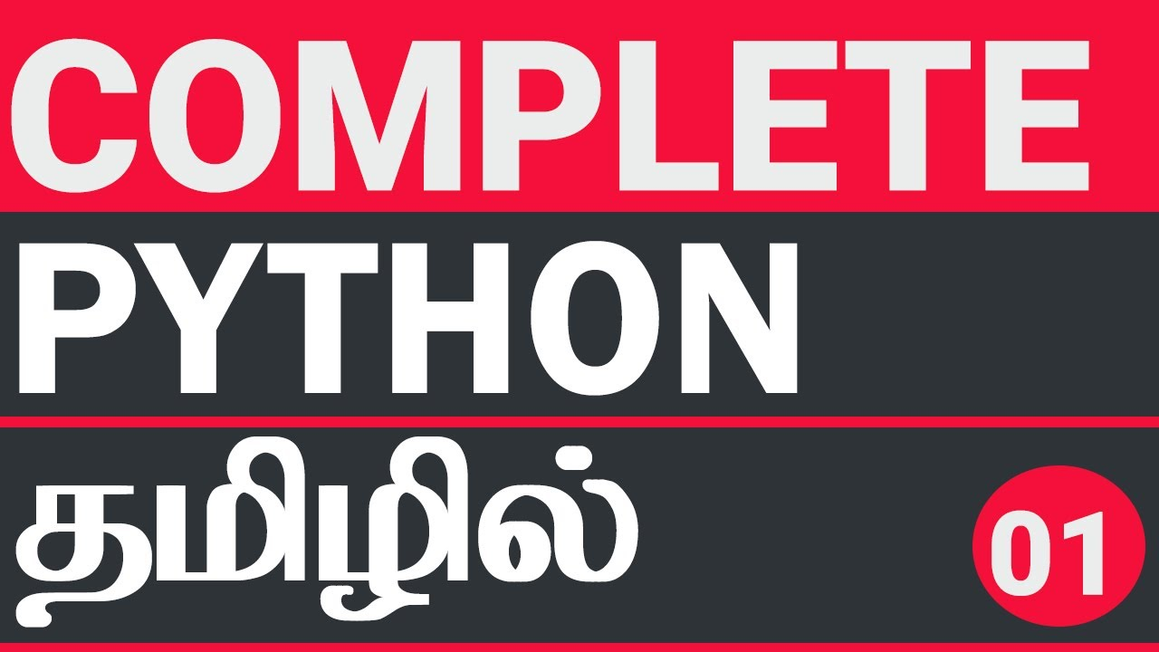 Complete Python Tutorial in Tamil | Python in Tamil | Python Complete Reference in Tamil
