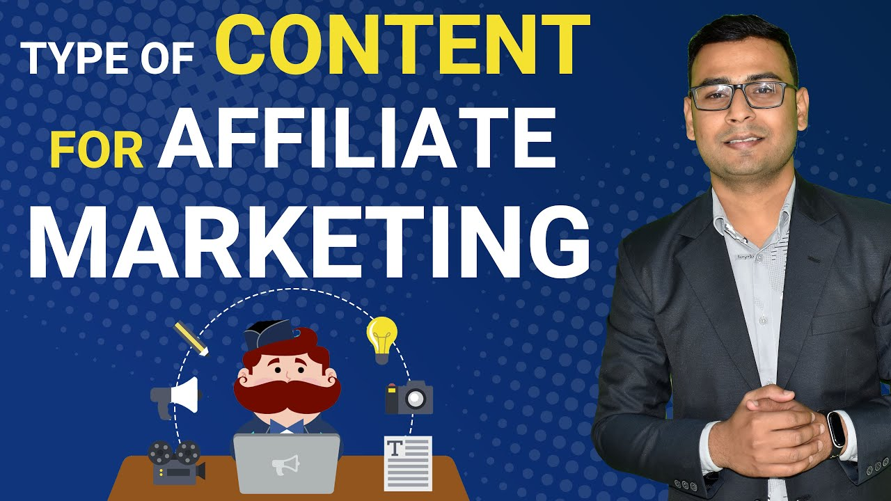 Content Types in affiliate marketing | Affiliate Marketing Tutorial