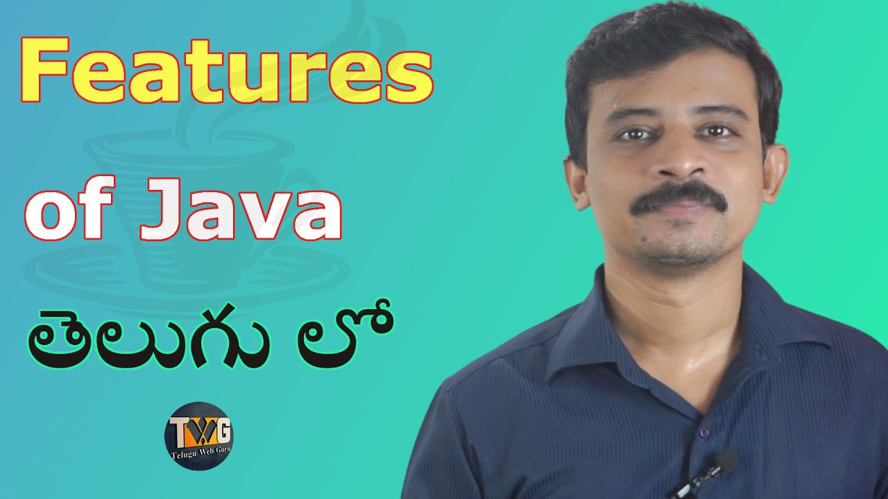 Features in java | Java Tutorial in Telugu  Part – 2 | Telugu Web Guru