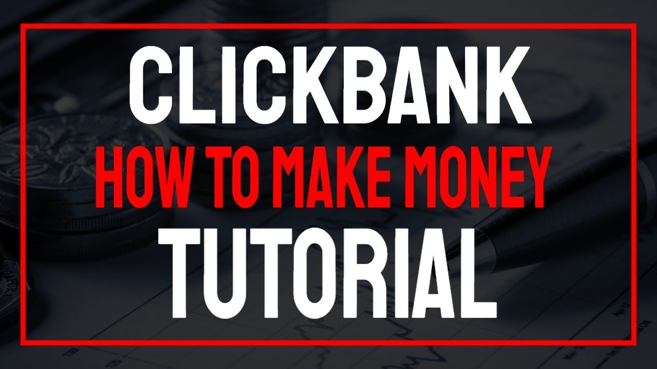 How To Make Money On Clickbank Tutorial | Clickbank Affiliate Marketing For Beginners In 2020
