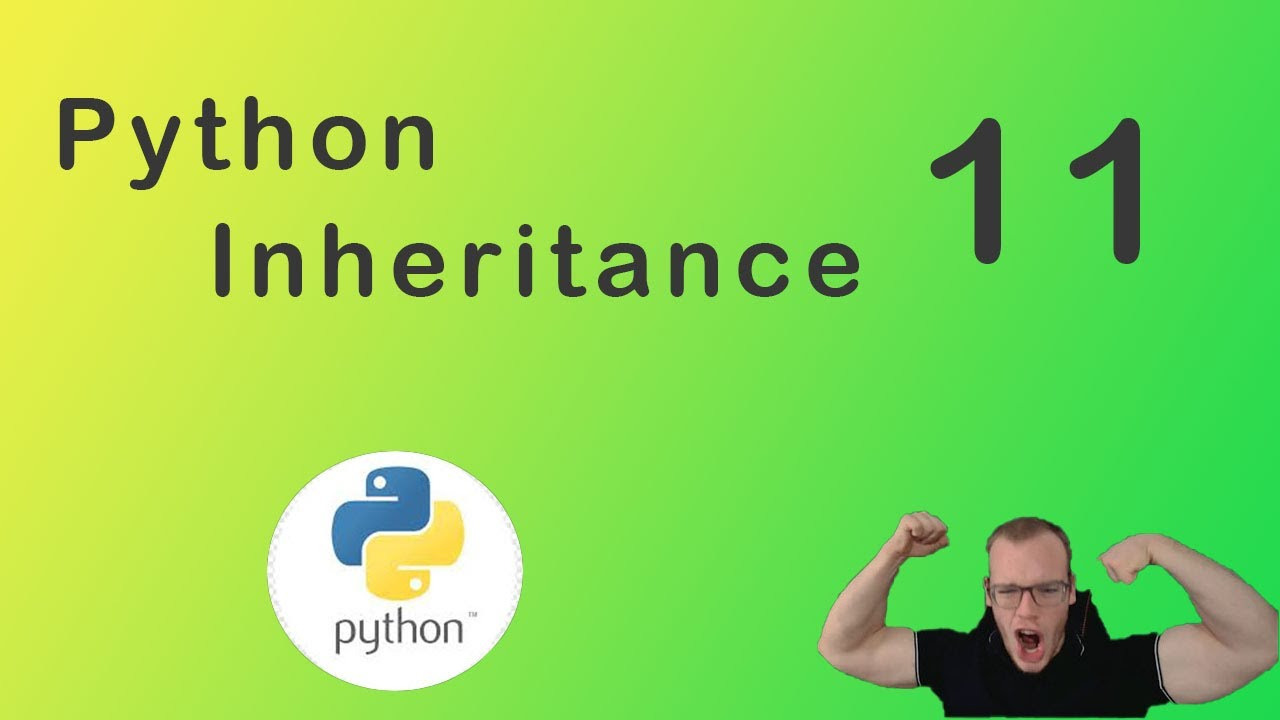 Python Tutorial #11 Inheritance, Overwriting Methods, Programming