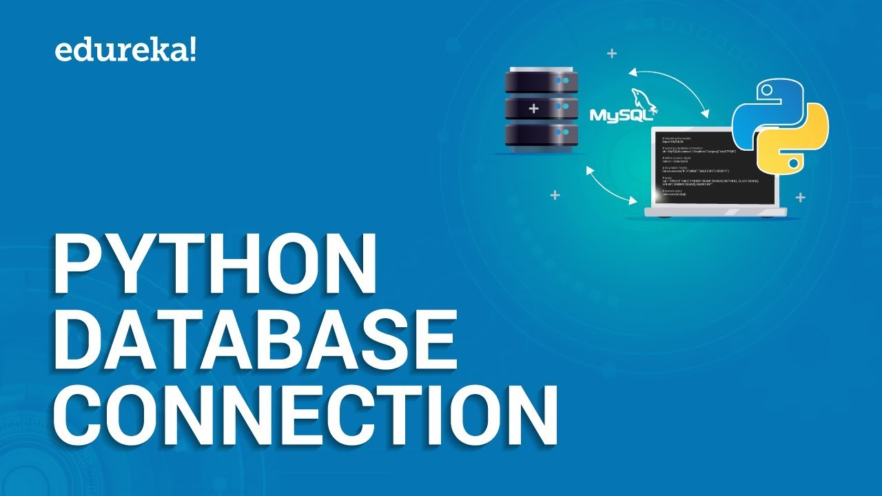Python Database Connection | How to Connect Python with MySQL Database | Edureka