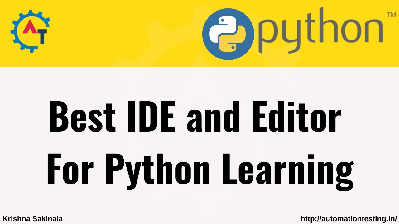 9. What is the Best IDE or Editor for Python | Python Tutorial For Beginners |  @Krishna Sakinala