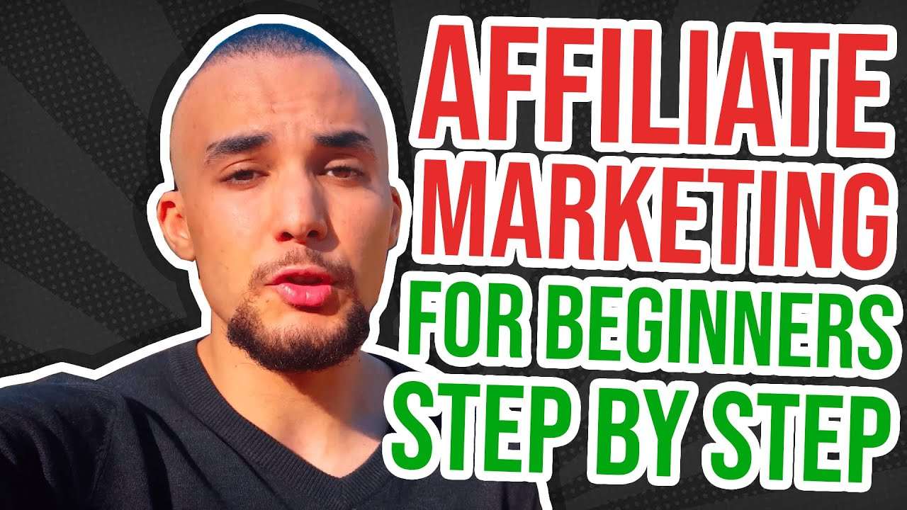 How to start affiliate marketing for beginners step by step tutorial 2021