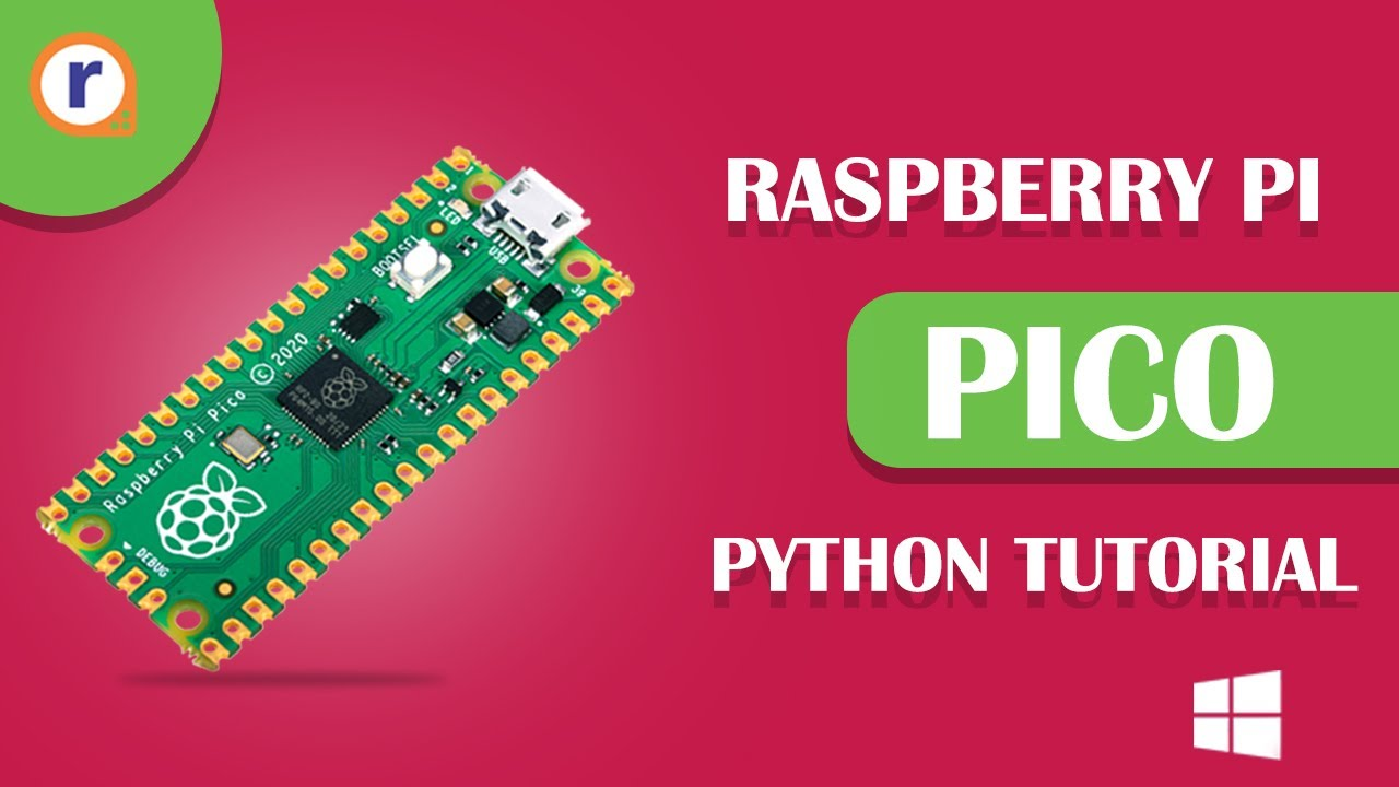 Raspberry Pi PICO Python Tutorial! | How to Program the Pico on a Windows System