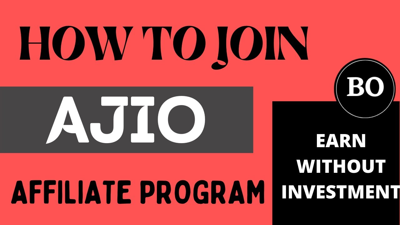 How to join Ajio Affiliate Program 2021 | Ajio affiliate marketing