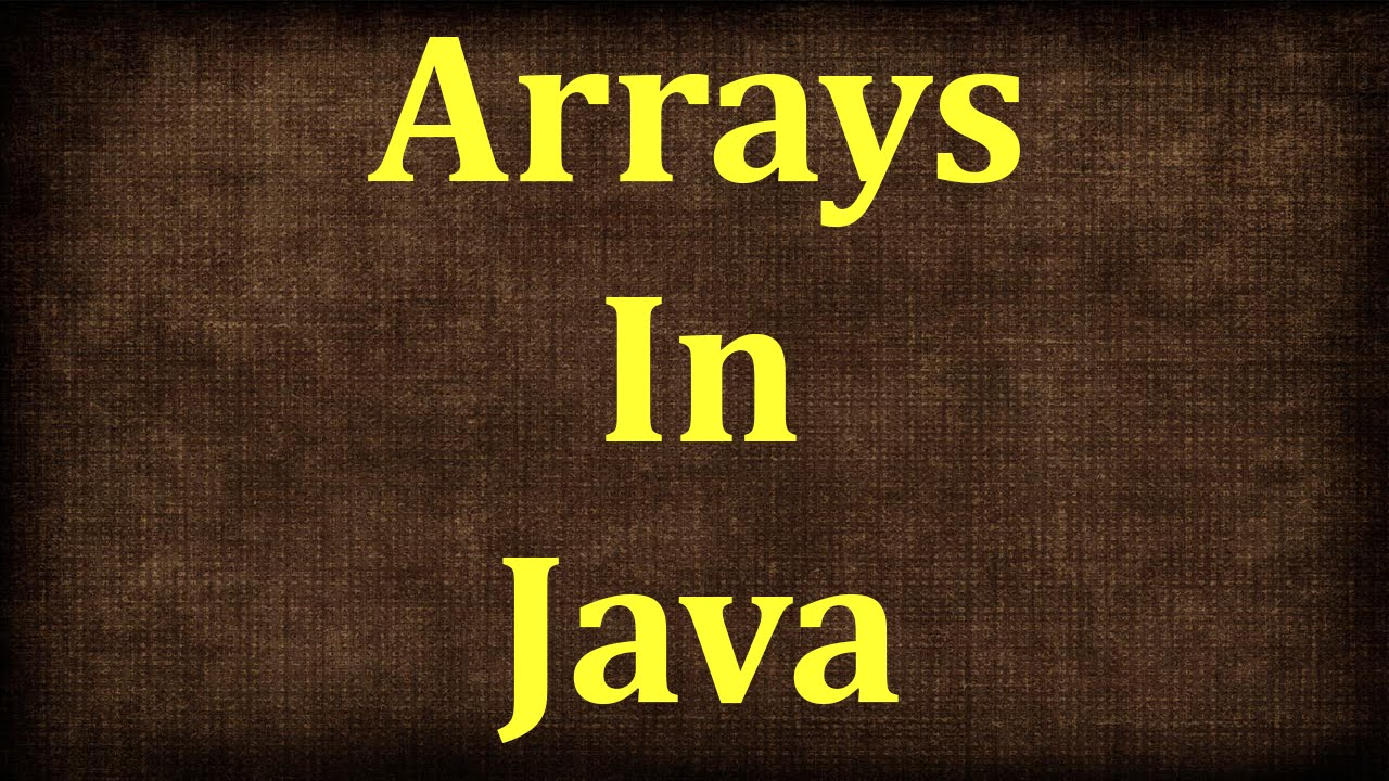 Java Tutorial # 8 | Arrays in Java | JAVA9S.com