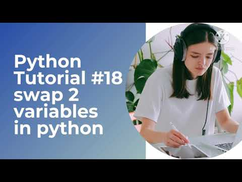 Python Tutorial – Python for Beginners in Hindi| swap 2 variables in Python #18