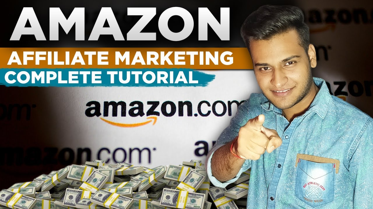 How To Do Affiliate Marketing On AMAZON in 2021 – Amazon Affiliate Marketing Tutorial For Beginners