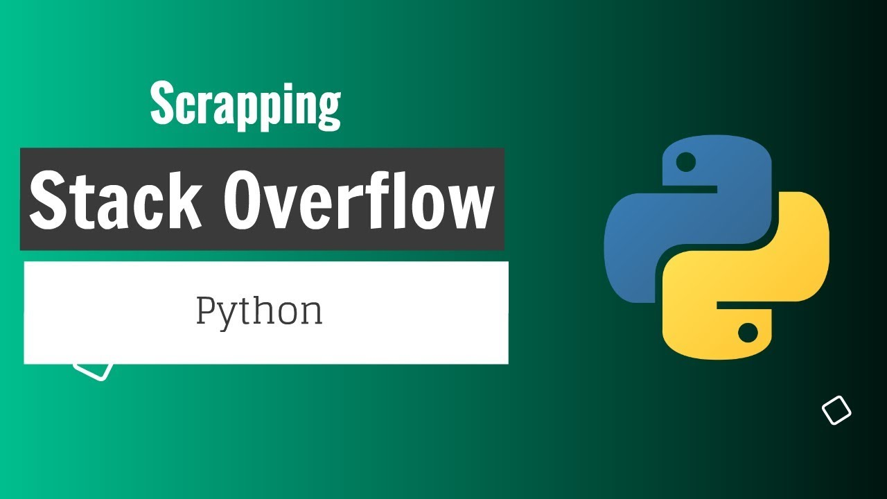 Scraping Stack Overflow Using Python Tutorial | Beautiful Soup