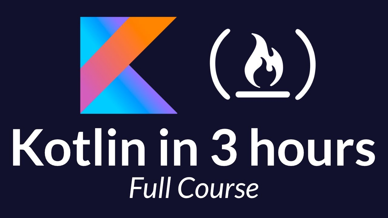Kotlin Course – Tutorial for Beginners
