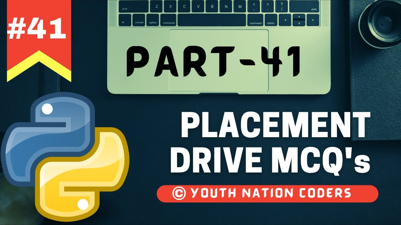 Placement Drive MCQ | Python Tutorial For Beginners | Part- 41