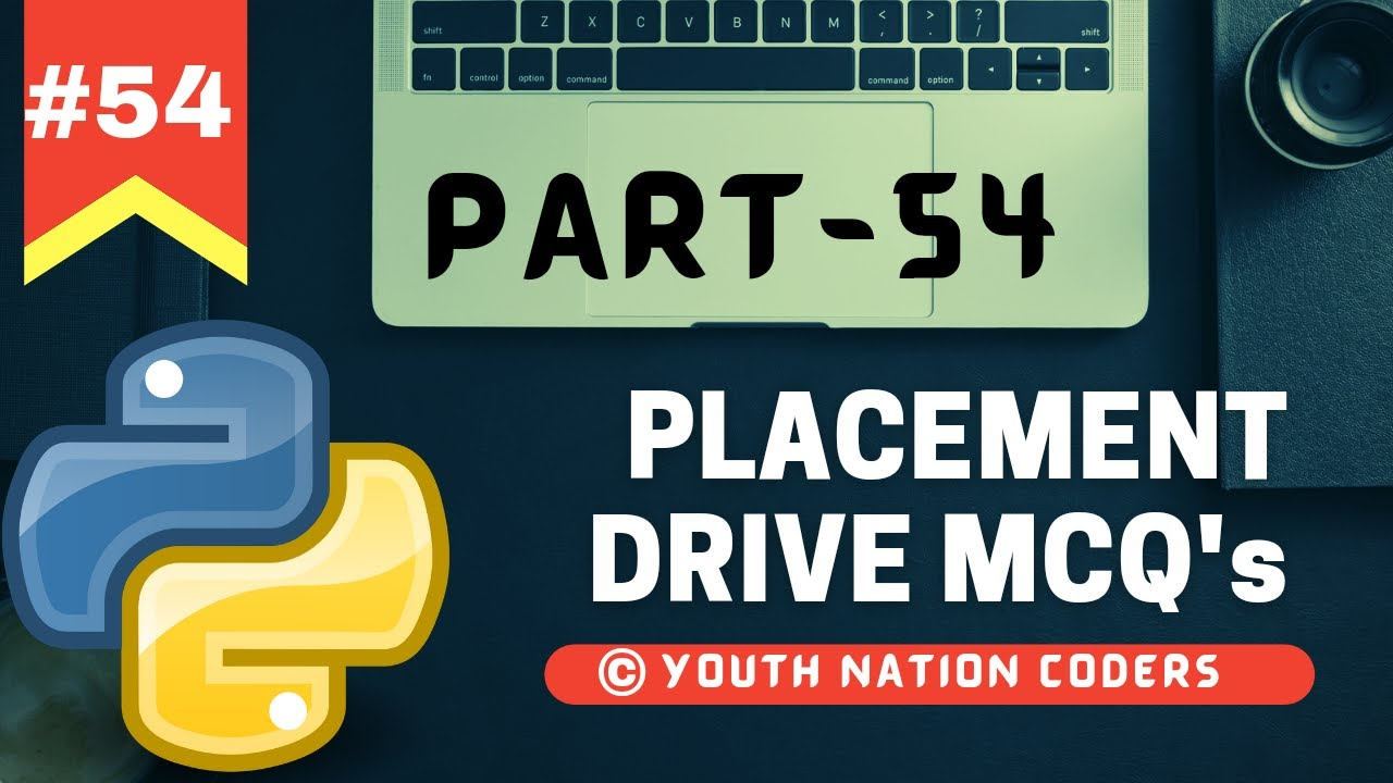 Placement Drive MCQ | Python Tutorial For Beginners | Part- 54