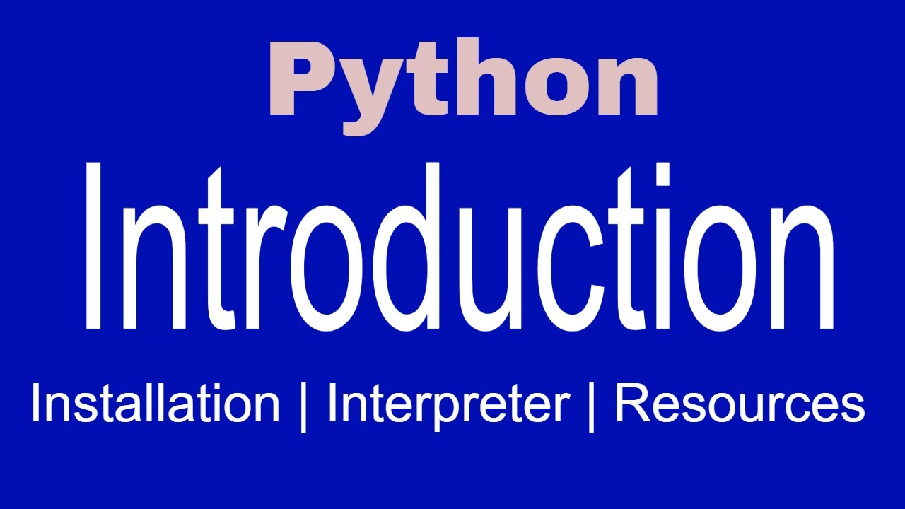 Python Introduction | Python Tutorial 2
