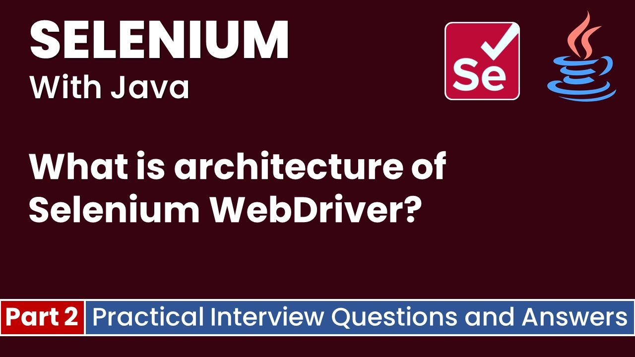Part2-Selenium with Java Tutorial | Tricky Interview Questions and Answers