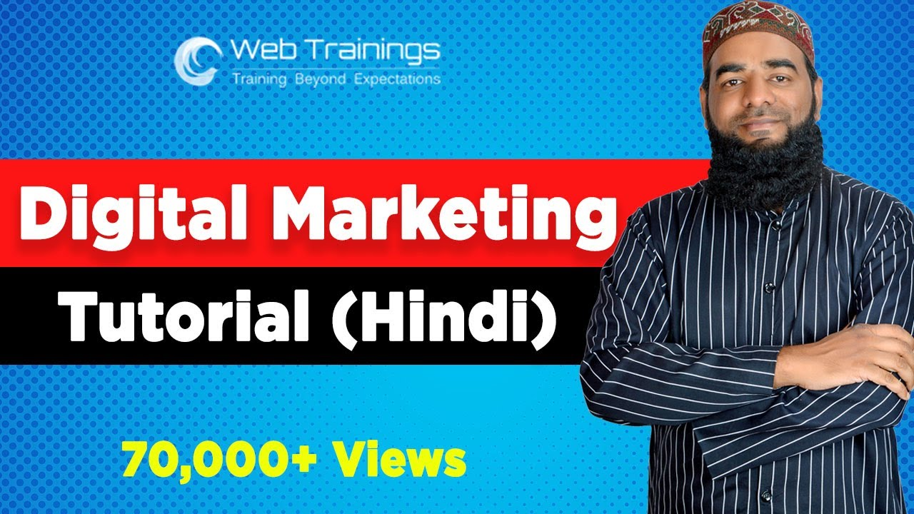 Digital Marketing Tutorial for Beginners Hindi – Digital Marketing Course 2020