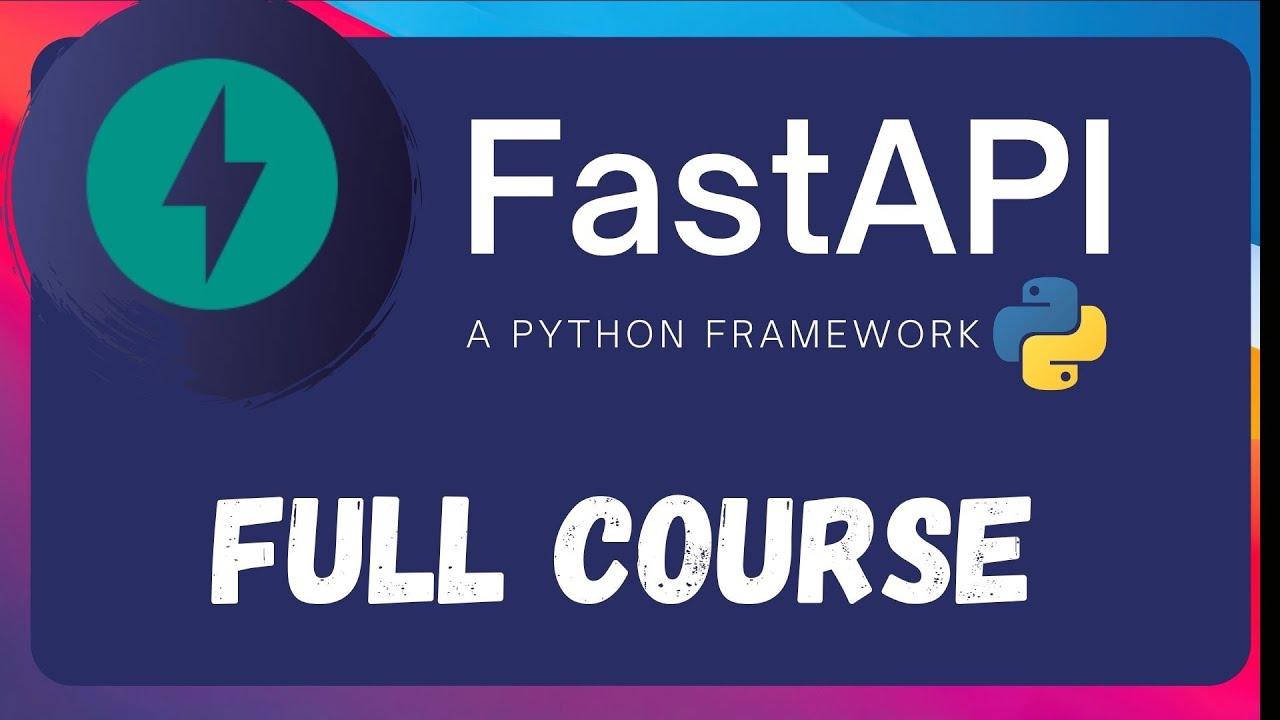 FastAPI – A python framework | Full Course