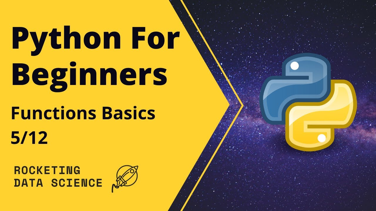 Python for Beginners Tutorial 5 – Functions Basics