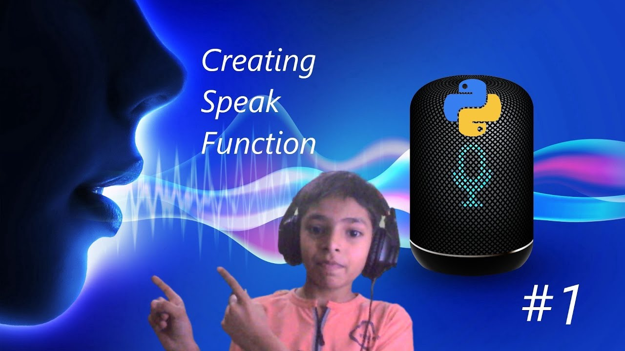 Voice Assistant In Python Tutorial #1 || Creating Speak Function || More To Come !