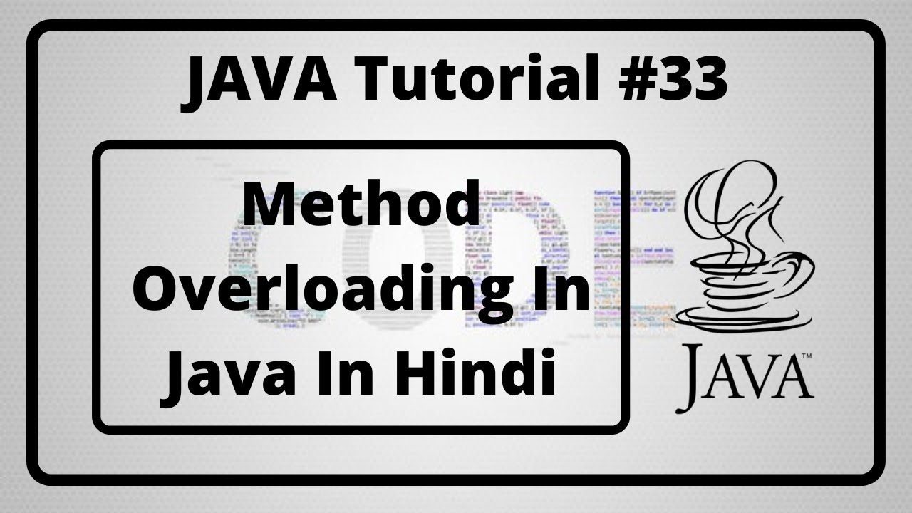 #33:- Method Overloading In Java In Hindi | Java Tutorial In Hindi