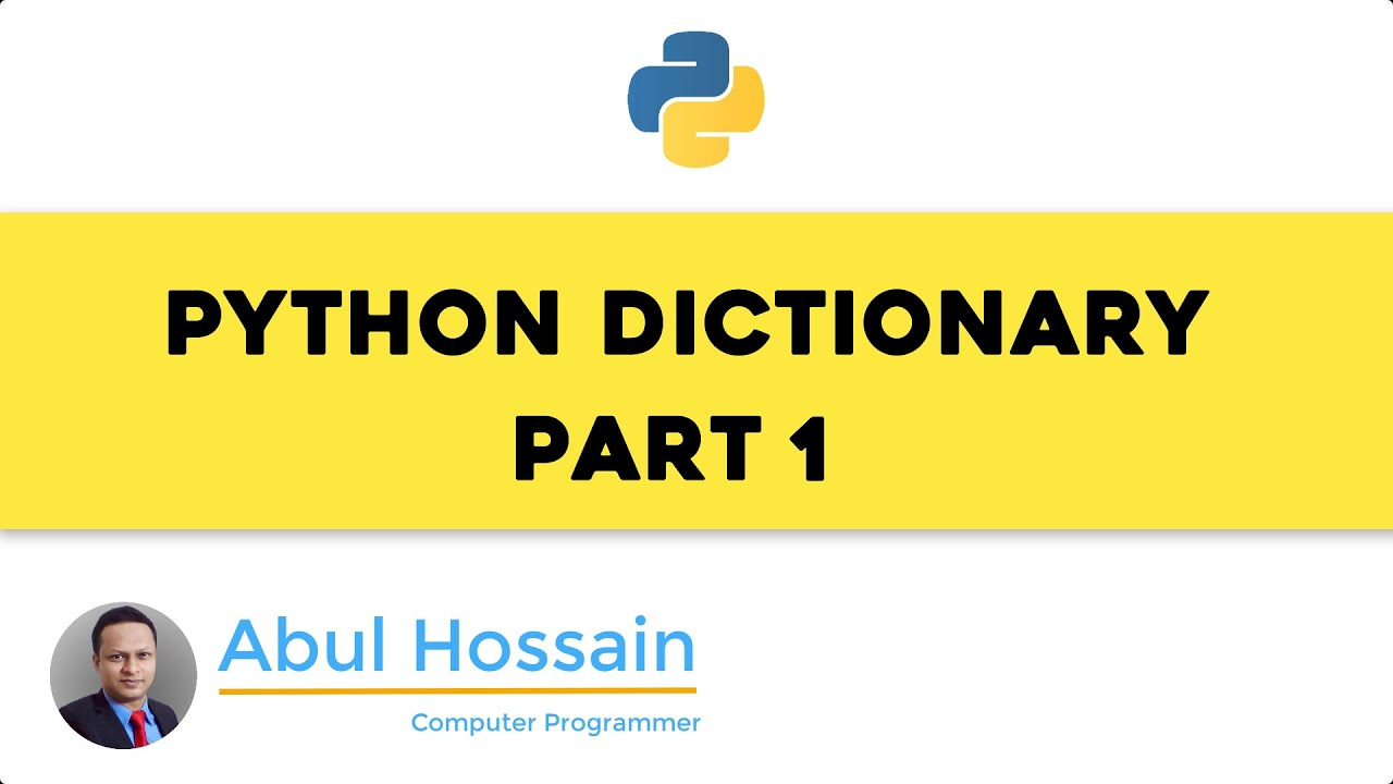 Python tutorial – Python for beginners – Dictionary data Part 1