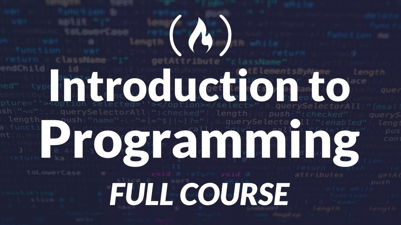Introduction to Programming and Computer Science – Full Course