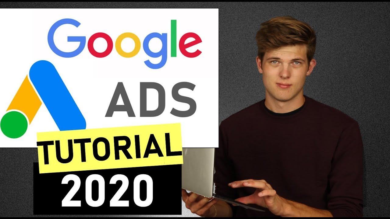 Google Ads (AdWords) Tutorial 2020 [Step-by-Step]