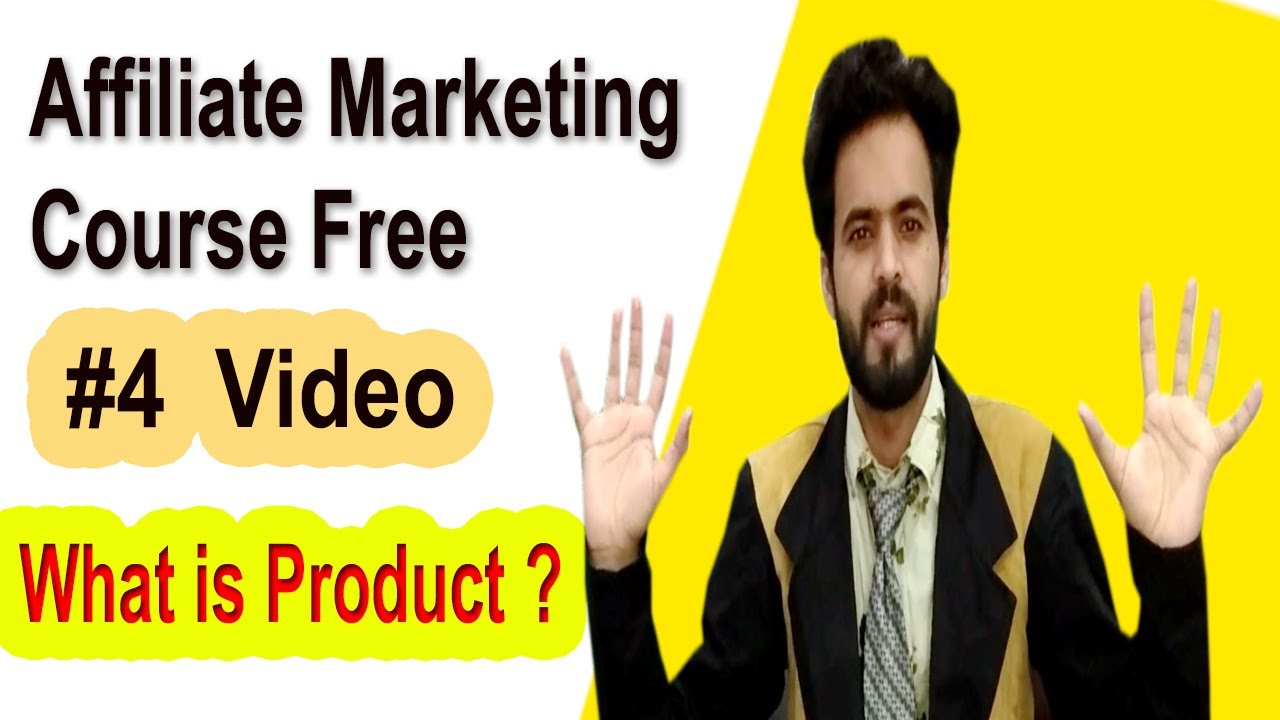 Affiliate marketing course free | What is Product ?