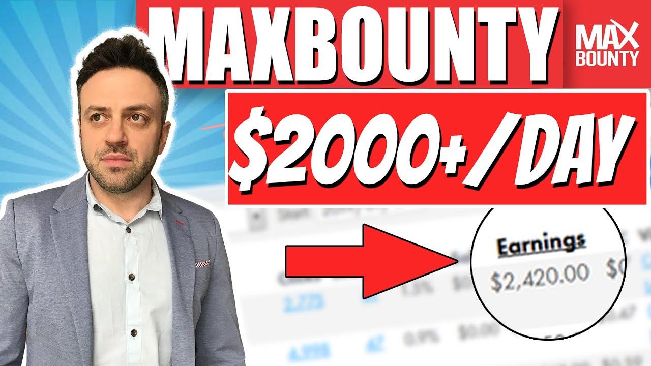 MaxBounty CPA Marketing $2000+/DAY Method 2020 (Full Walkthrough & Tutorial)