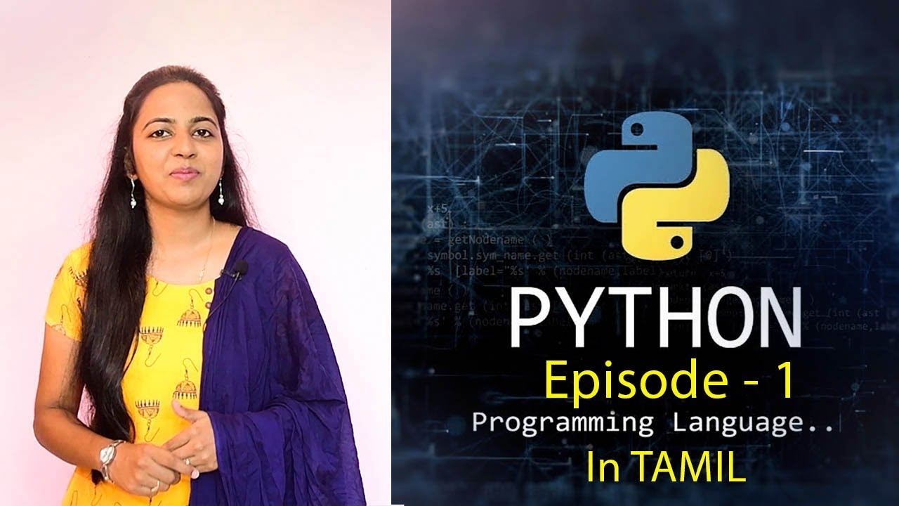 Learn Python in Tamil – Online Course for Beginners by Ancy – [ Episode-1 ] Python Introduction