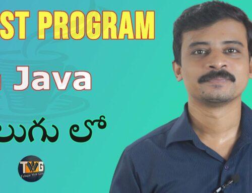 Understanding First java program |  | Java Tutorial in Telugu part – 5 | Telugu Web Guru